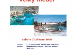 Zájezd do termálních lázní Velký Meder, sobota 21.3.2020
